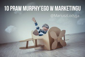 Prawa Murphy'ego w marketingu