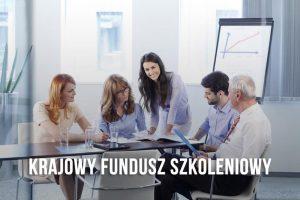 Krajowy Fundusz Szkoleniowy – środki narozwój Twojegobiznesu