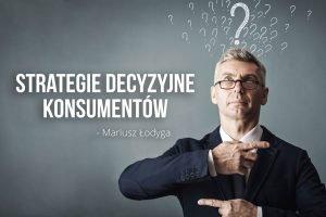 Strategie decyzyjne konsumentów
