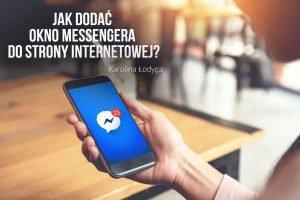 Jak dodać okno Messengera do strony internetowej?