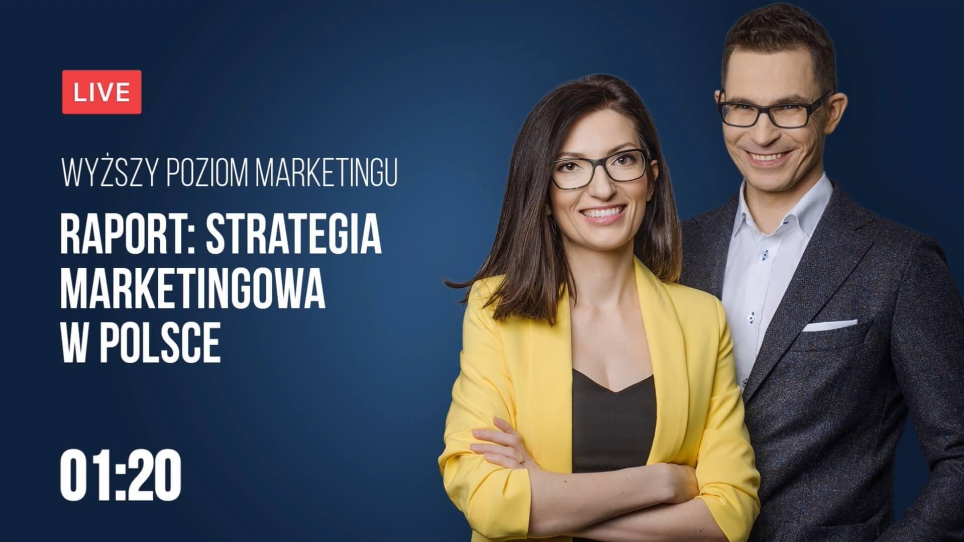 Raport: Strategia marketingowa w polskim biznesie 2019