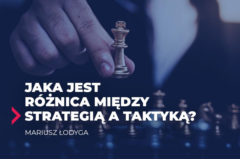 różnica miedzy strategią a taktyką