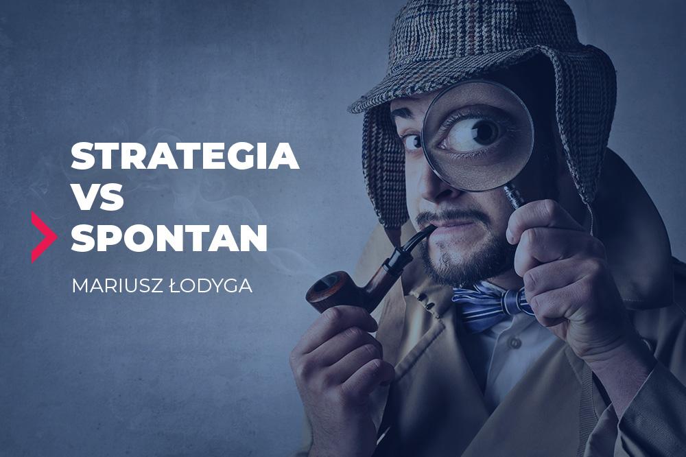 strategia vs spontan