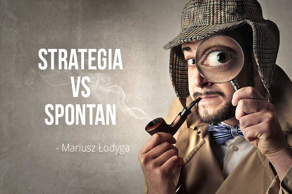strategia vs spontan